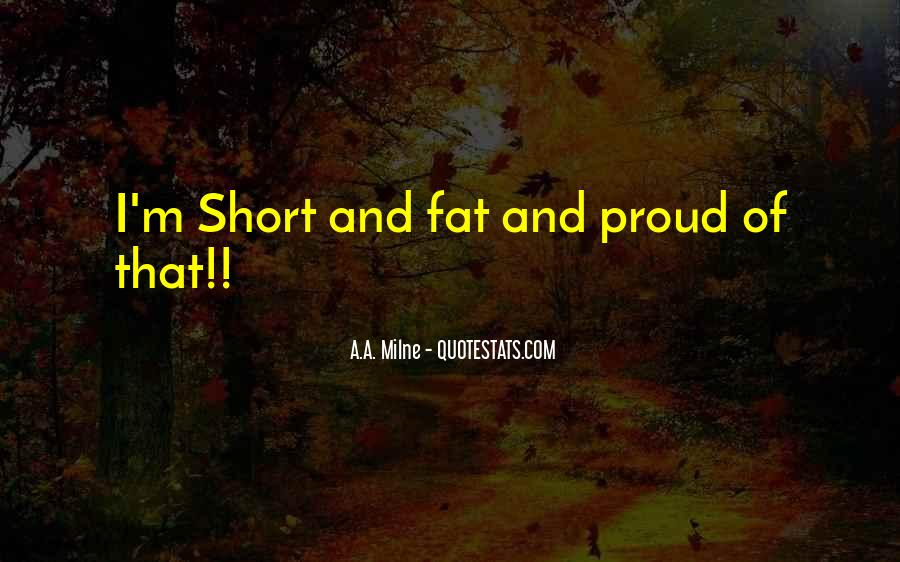 Fat And Proud Quotes #474948