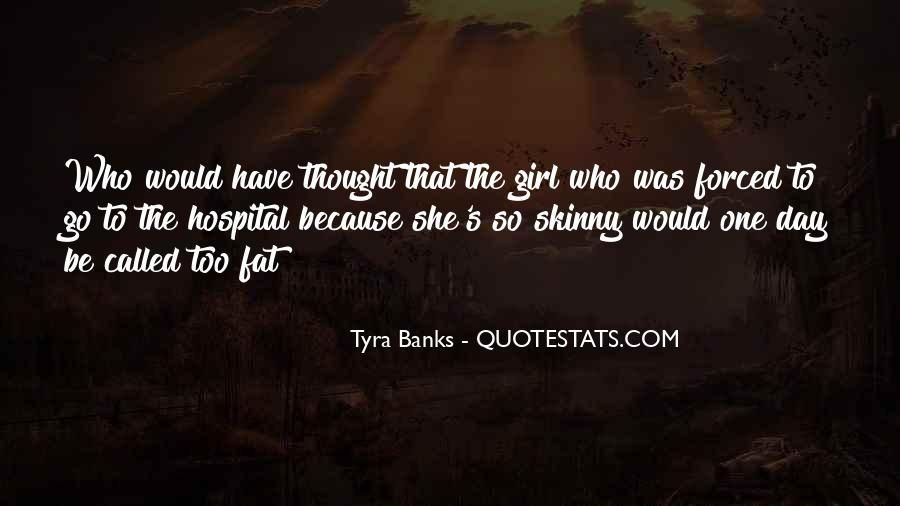 Fat And Skinny Girl Quotes #198786