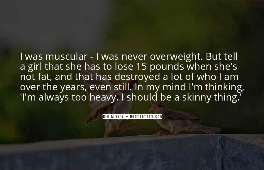 Fat And Skinny Girl Quotes #843544
