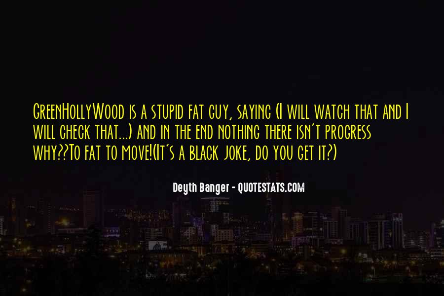 Fat Sayings And Quotes #1442822
