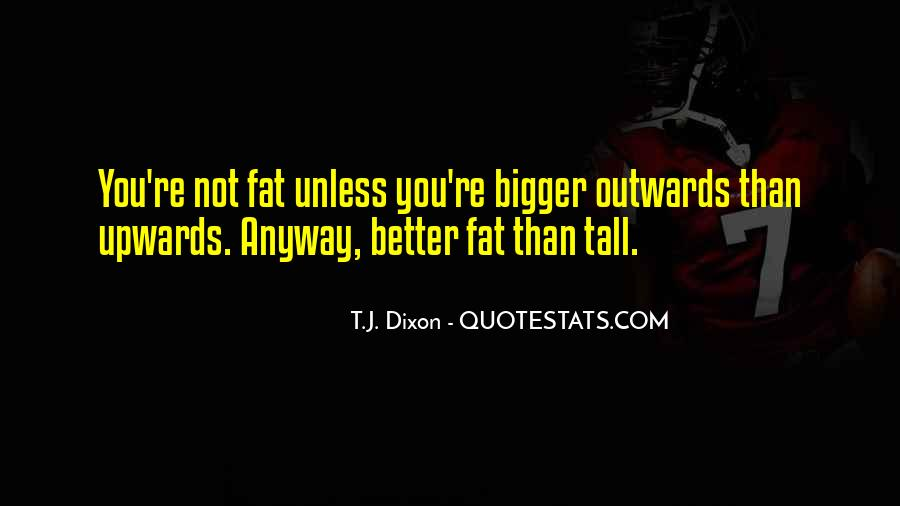 Fat Sayings And Quotes #618068