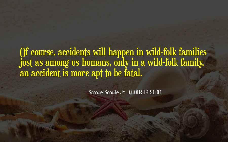 Fatal Accident Quotes #1655757