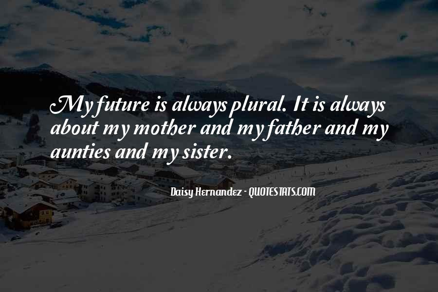 Father Hernandez Quotes #1464440