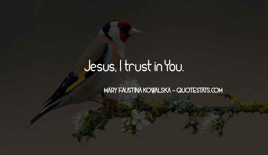 Faustina Quotes #1246743