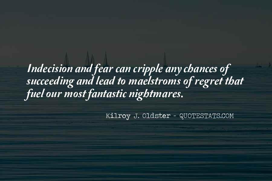 Fear And Regret Quotes #1205514
