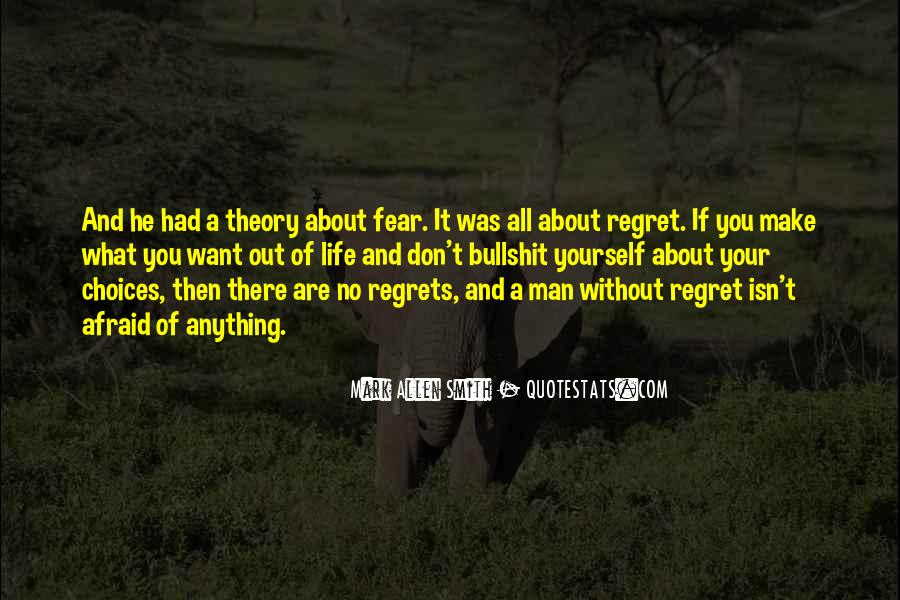 Fear And Regret Quotes #1752313