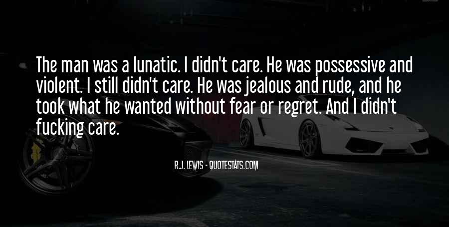 Fear And Regret Quotes #86438