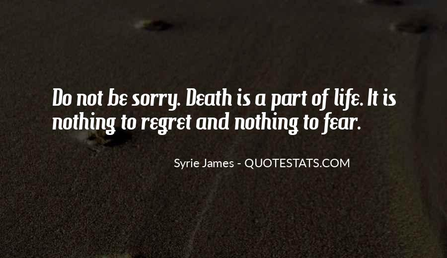 Fear And Regret Quotes #89876