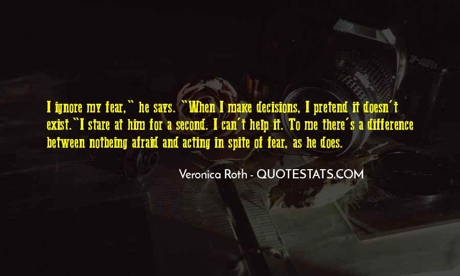 Fear Doesn't Exist Quotes #1558306