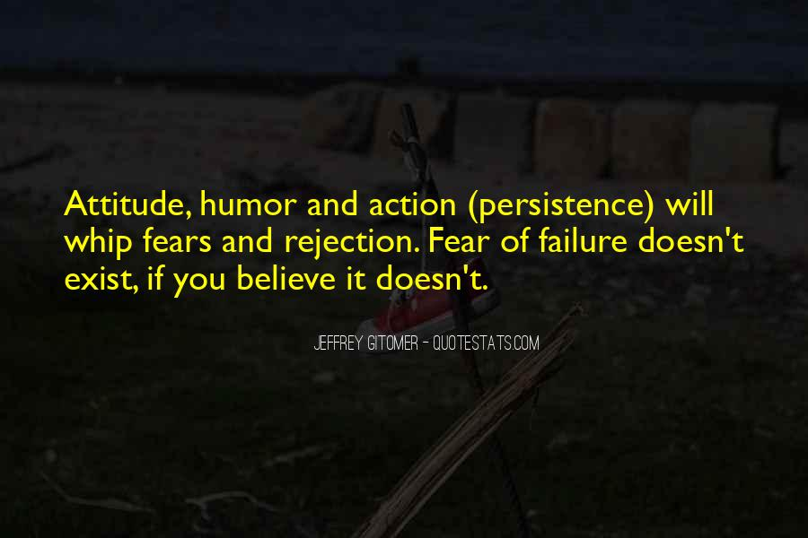 Fear Doesn't Exist Quotes #294364