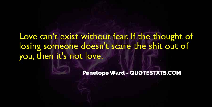 Fear Doesn't Exist Quotes #69084