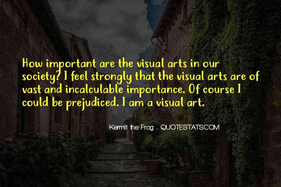 Quotes About The Importance Of Art #41265