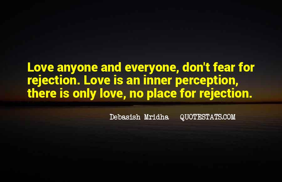 Fear Of Rejection Love Quotes #1007364