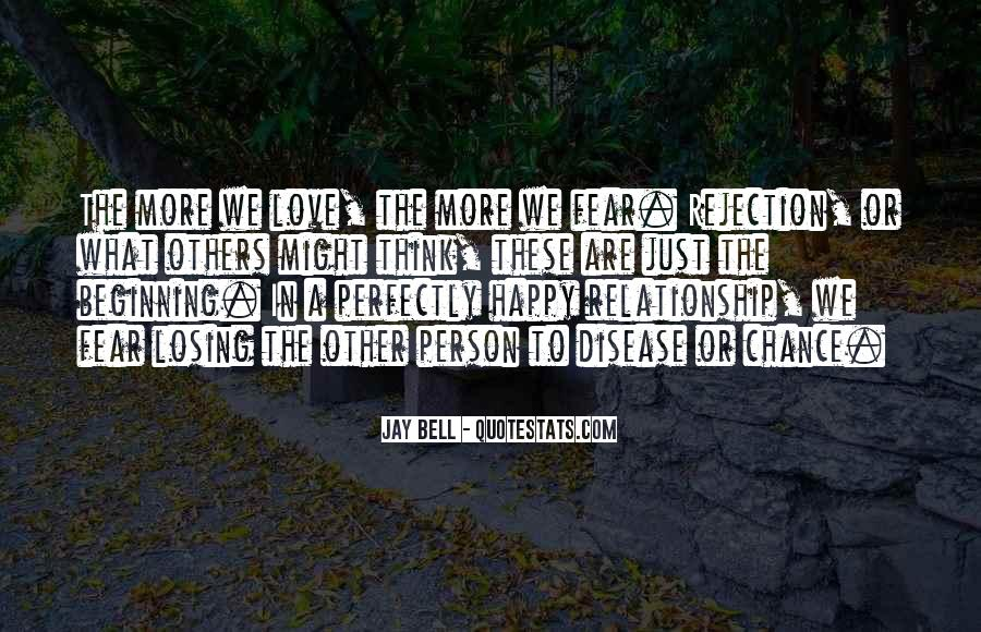 Fear Of Rejection Love Quotes #1538593
