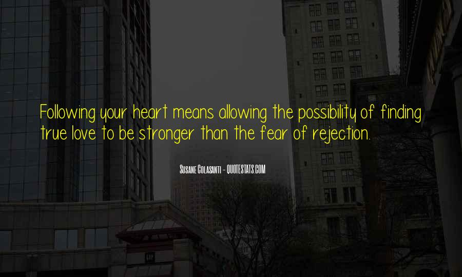 Fear Of Rejection Love Quotes #62364