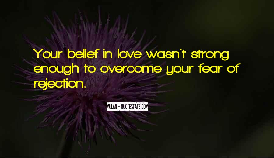 Fear Of Rejection Love Quotes #876822