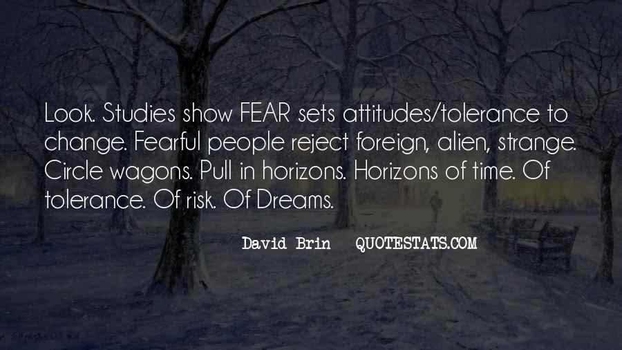 Fearful Of Change Quotes #1624855