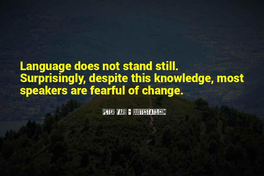 Fearful Of Change Quotes #1638336
