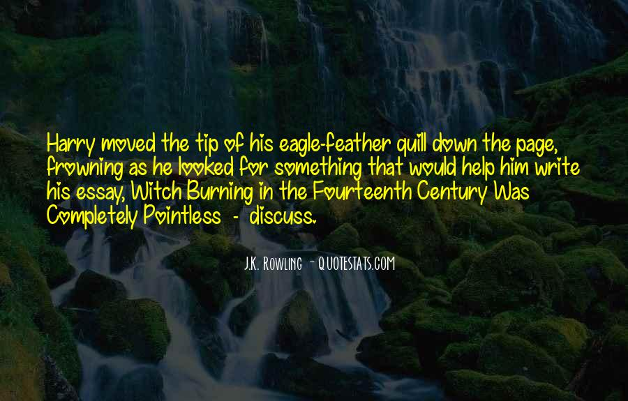 Feather Quill Quotes #897146
