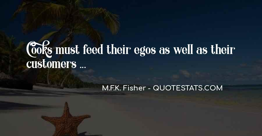 Feed Ego Quotes #1071572