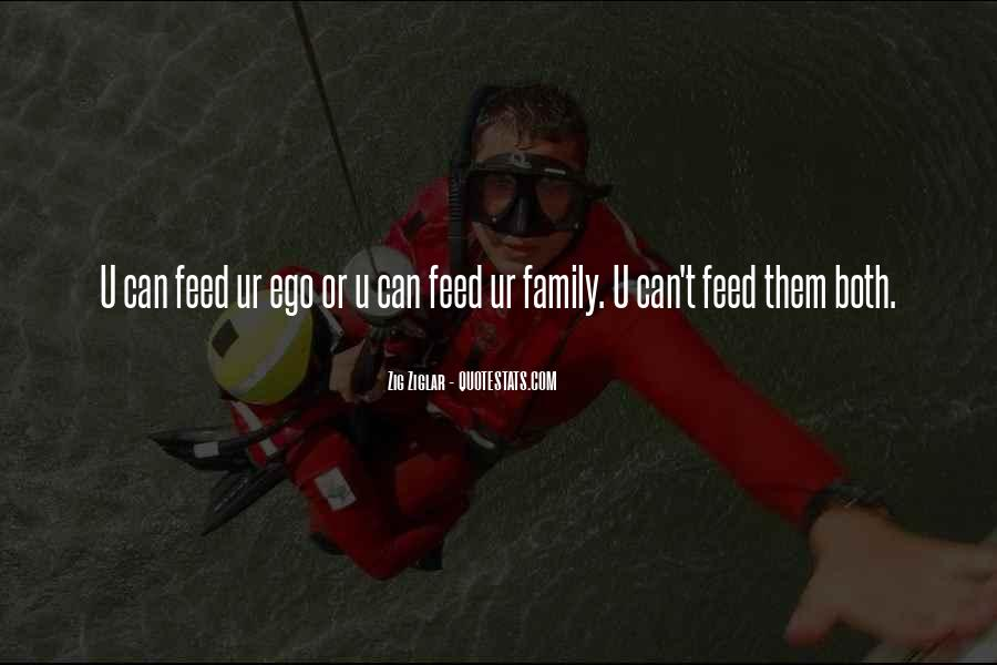 Feed Ego Quotes #1512284