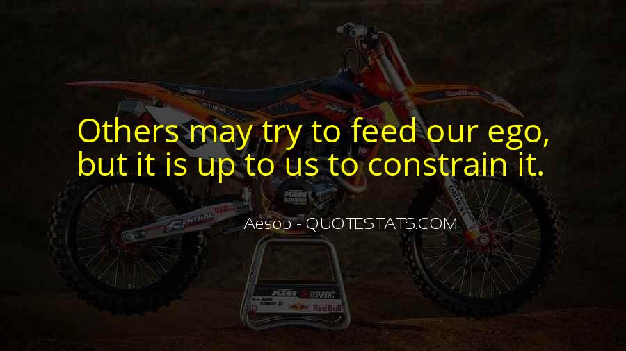 Feed Ego Quotes #1538465