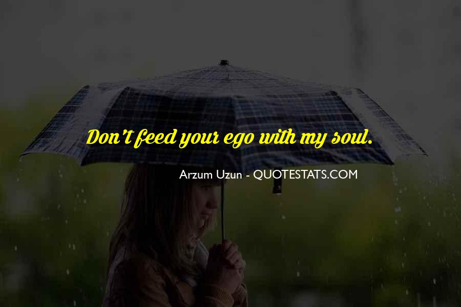 Feed Ego Quotes #172221
