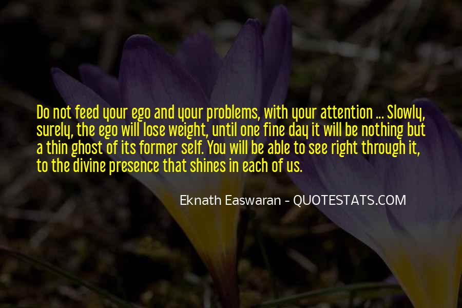 Feed Ego Quotes #1790805