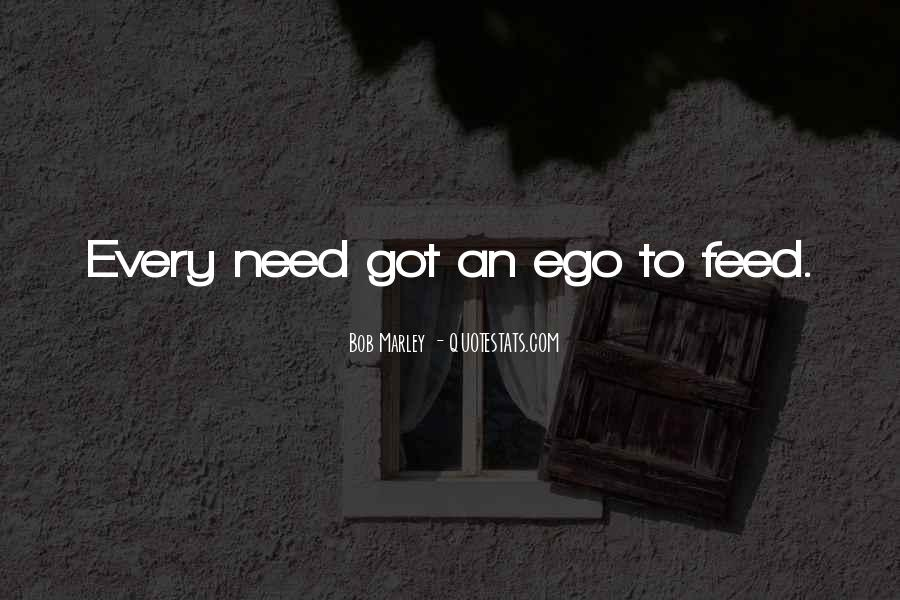 Feed Ego Quotes #853984