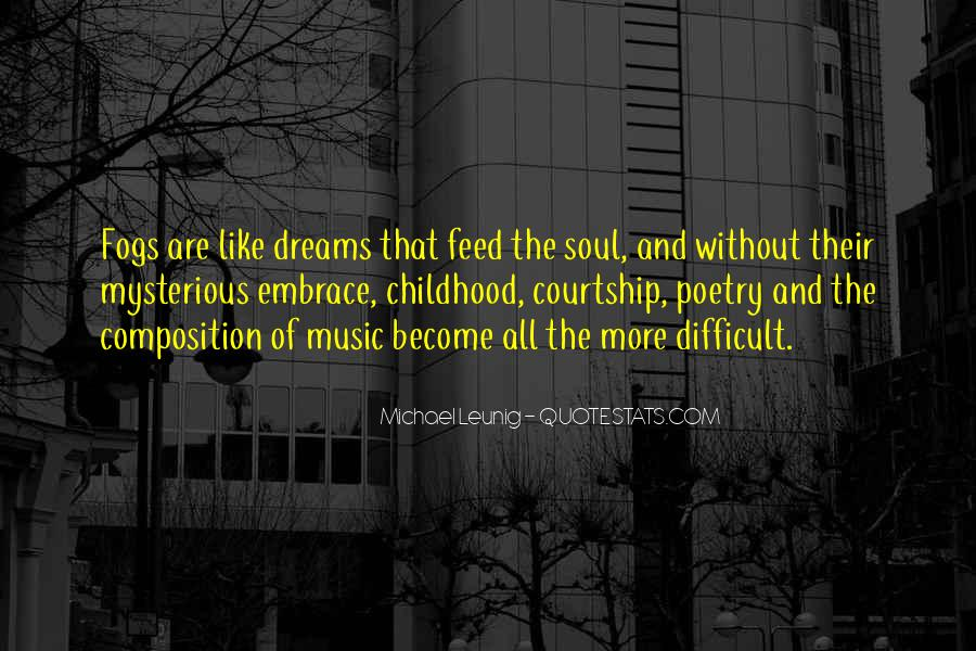Top 58 Feed The Soul Quotes: Famous Quotes & Sayings About