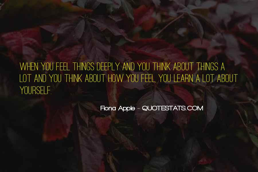 Feel About You Quotes #50599