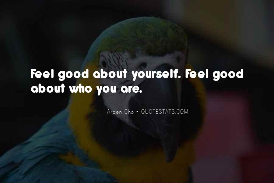 Feel About You Quotes #61820