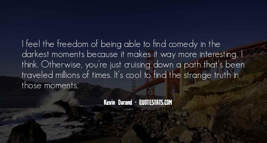 Feel Freedom Quotes #349782