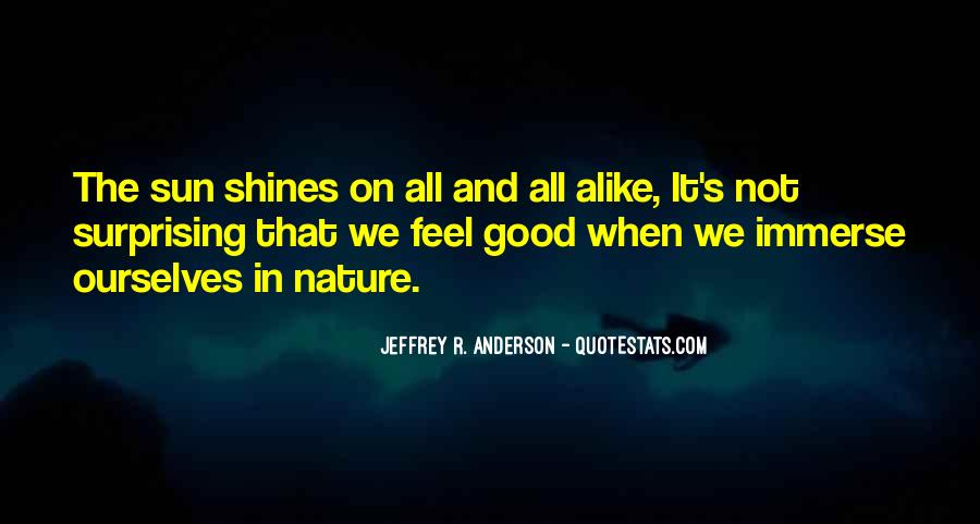 Feel Good Nature Quotes #1143178