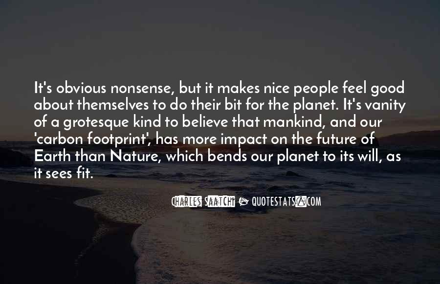 Feel Good Nature Quotes #1200853