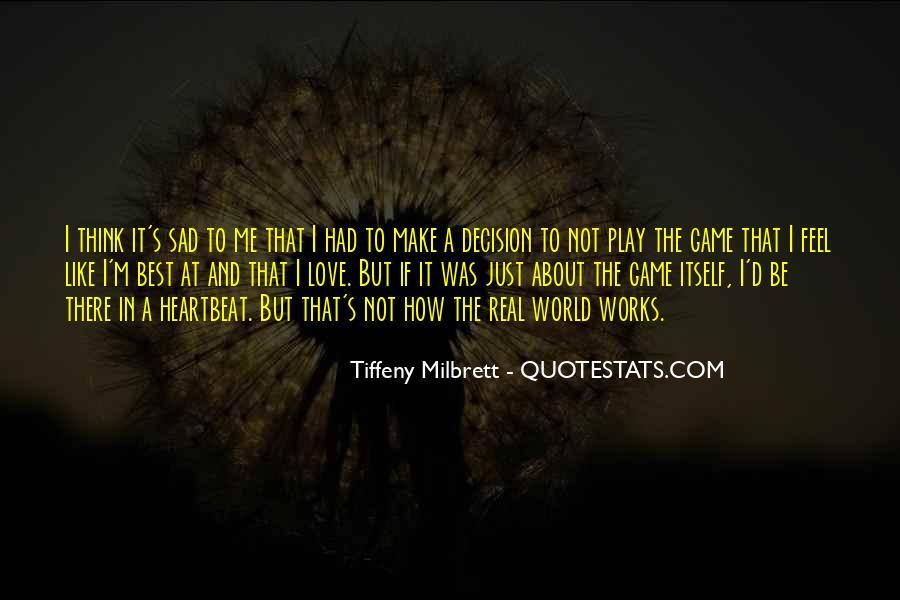 Feel My Love Sad Quotes #1294076