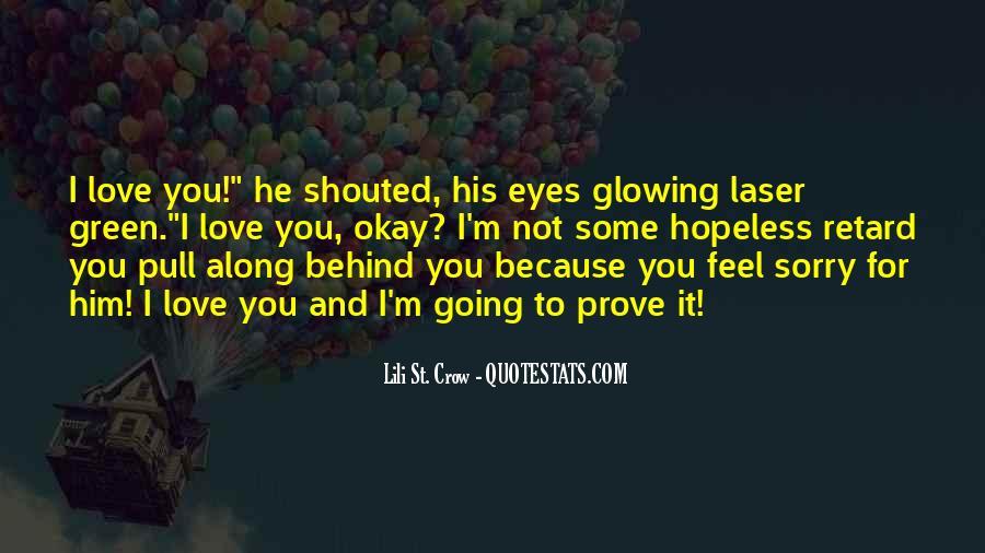 Feel My Love Sad Quotes #1422424