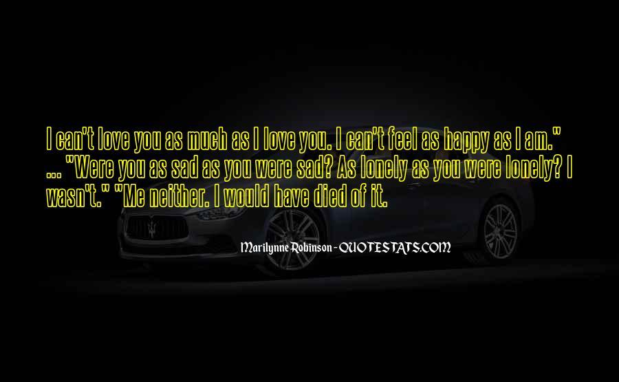 Feel My Love Sad Quotes #1452272