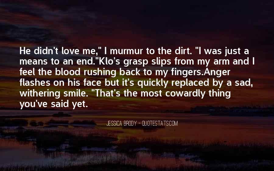 Feel My Love Sad Quotes #1643497
