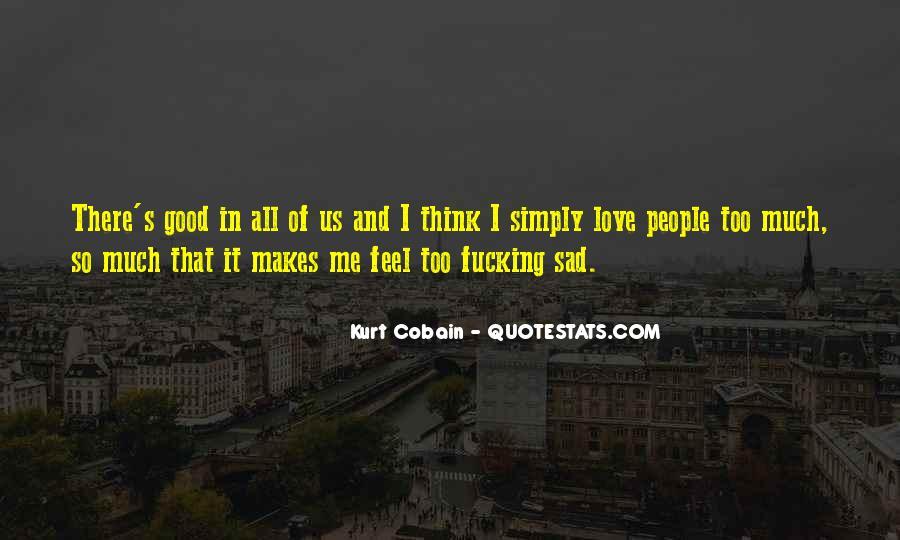 Feel My Love Sad Quotes #1665368