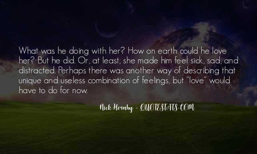 Feel My Love Sad Quotes #346051