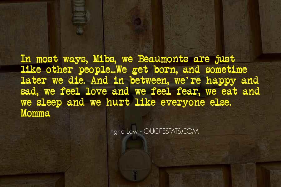 Feel My Love Sad Quotes #771032