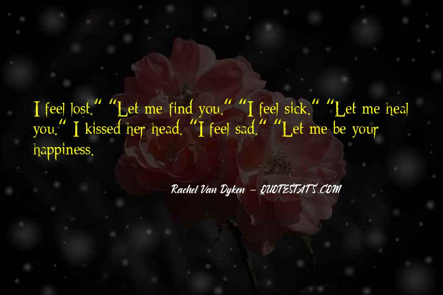 Feel My Love Sad Quotes #794966