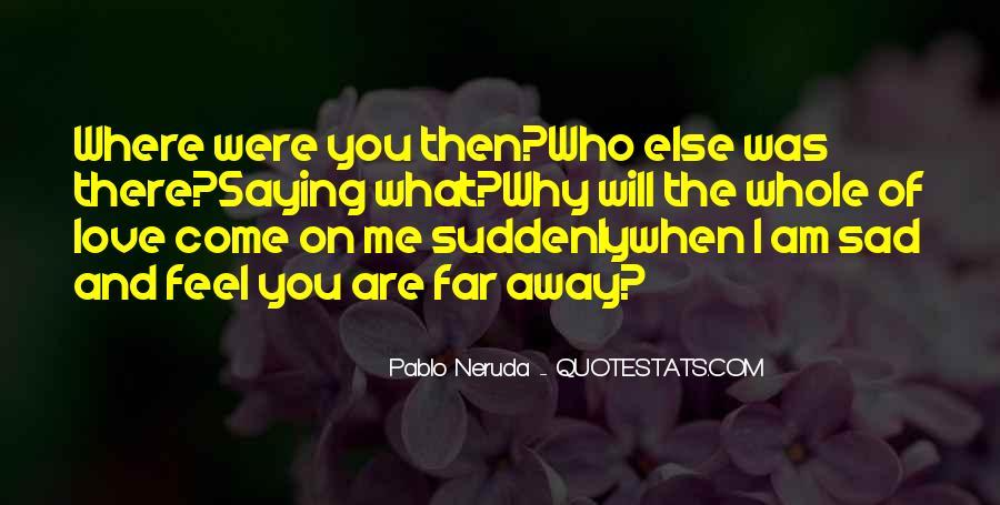 Feel My Love Sad Quotes #901986