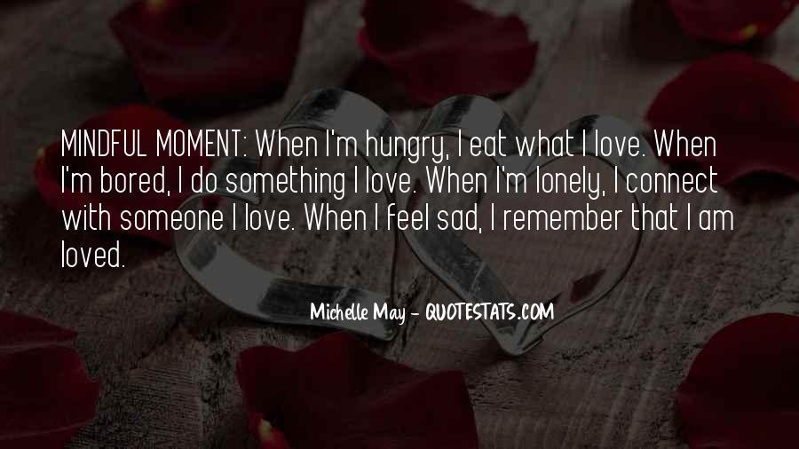 Feel My Love Sad Quotes #912485