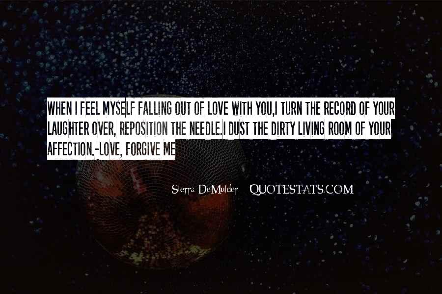 Feel Out Of Love Quotes #981775