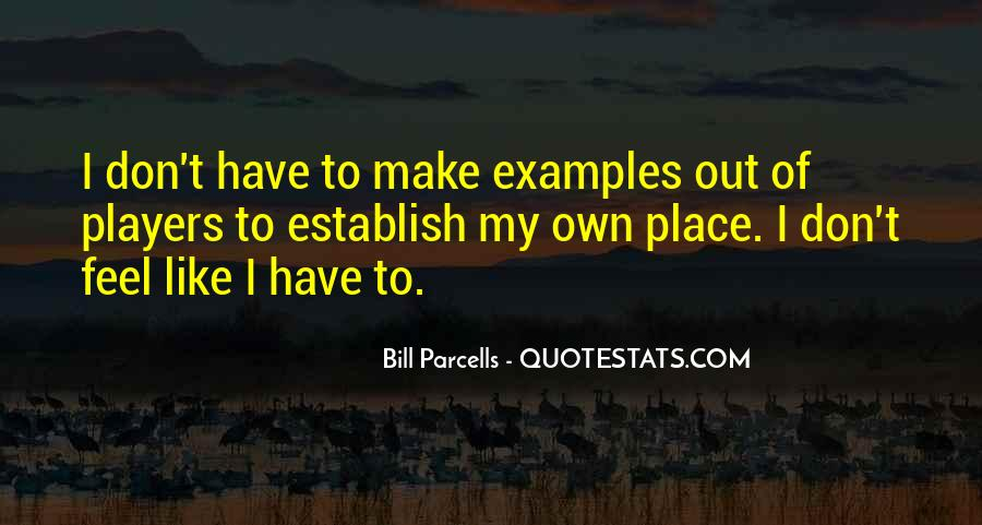Feel Out Of Place Quotes #1050363