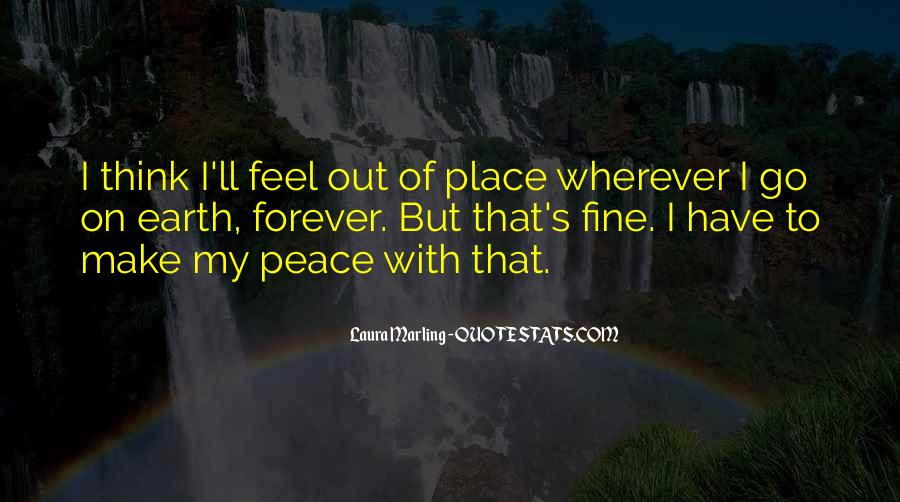 Feel Out Of Place Quotes #106055