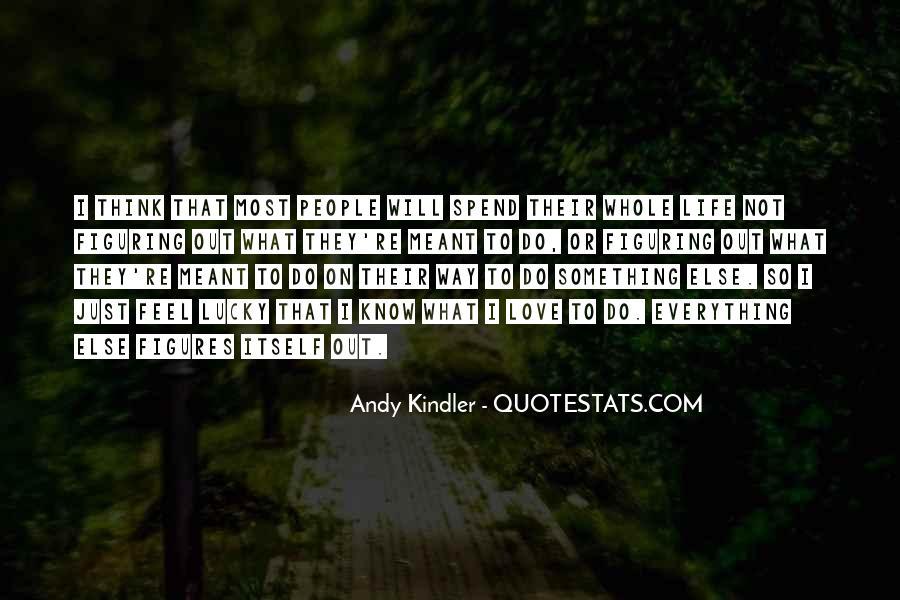 Feel So Lucky Quotes #1173288