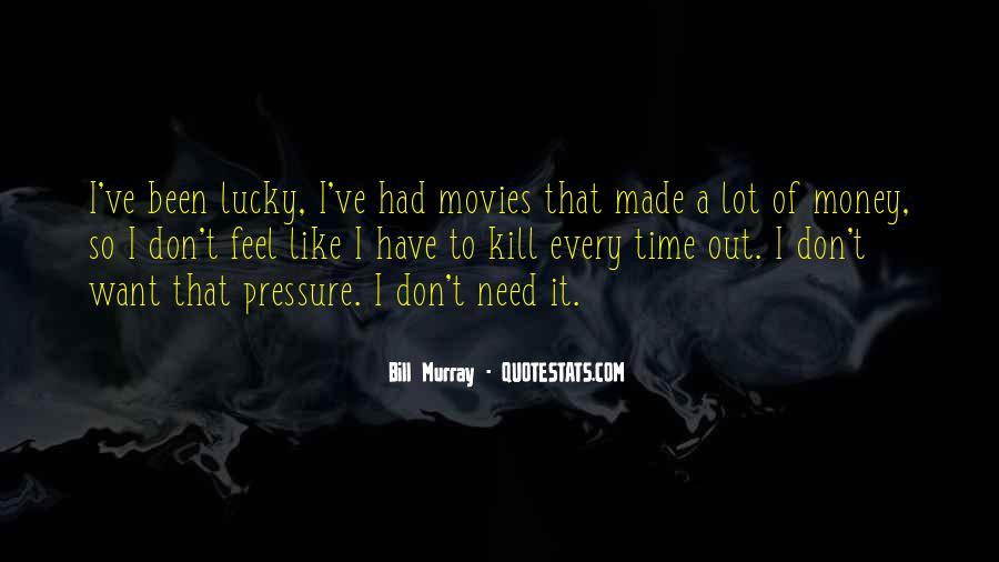 Feel So Lucky Quotes #1260375